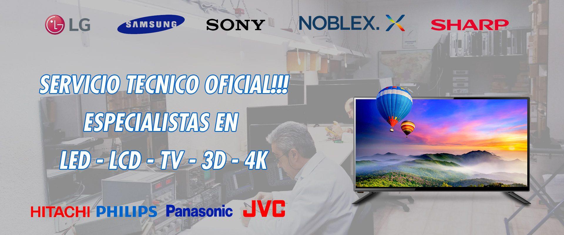 Servicio tecnico oficial LCD, LED, 3D, 4K, Aire acondicionados, lavarropas